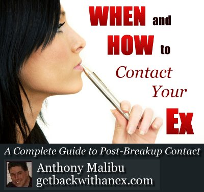 Anthony Malibu - When and How to Contact Your Ex